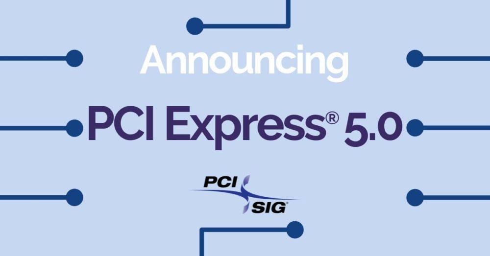 Image 1 : Le PCI-SIG présente le PCIe 5.0 !